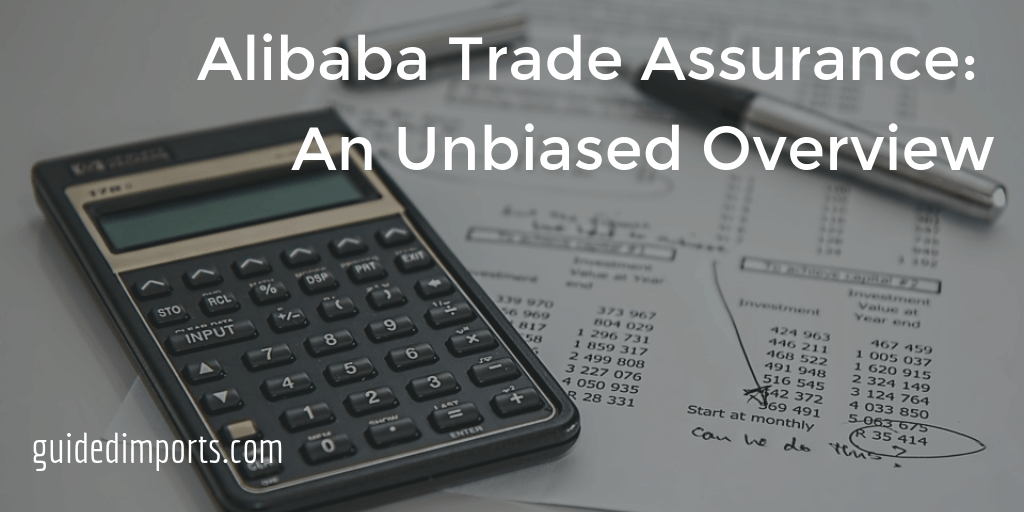 Alibaba Trade Assurance unbiased overview